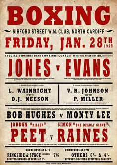 Boxing Poster - love the fonts used on this! Type Posters, Cool Posters, Poster On, Poster Ideas, Wrestling Posters, Boxing Posters, Sports Posters, Vintage Box, Vintage Signs