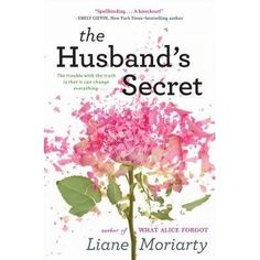The Husband's Secret- Liane Moriarty