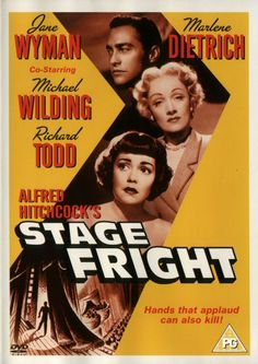 Stage Fright (1950) Starring: Jane Wyman and Marlene Dietrich. A young man whom a drama student admired accused of murder must battle to prove his own innocence.