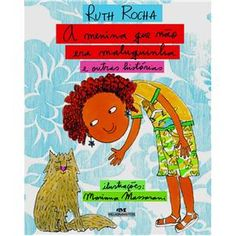 Livro - A Menina que Não Era Maluquinha e Outras Histórias - Ruth Rocha - Infantil - de 4 a 10 anos no Extra.com.br