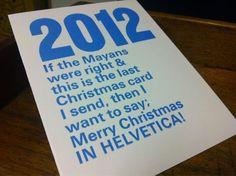 Helvetica Xmas via @joeborges