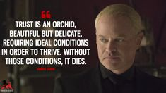 Damien Darhk: Trust is an orchid, beautiful but delicate, requiring ideal conditions in order to thrive. Evil Quotes, Hero Quotes, Wise Quotes, Mood Quotes, Qoutes, The Flash Quotes, Career Quotes, Success Quotes, Inspiring Quotes About Life