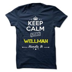 WELLMAN - keep calm - #lace tee #old tshirt. LIMITED AVAILABILITY => https://www.sunfrog.com/Valentines/-WELLMAN--keep-calm.html?68278