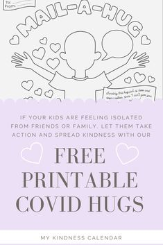 With this free printable coloring sheet and card, kids can send a hug in the mail to someone they are missing during A great activity for kids during home-schooling and at home learning to promote kindness, gratitude and social emotional learning.