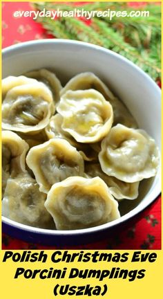 These traditional Polish Christmas Eve Porcini Dumplings (Uszka) are served hot with borscht as the first dish of the Christmas Eve meal. Ukrainian Recipes, Hungarian Recipes, Russian Recipes, Slovak Recipes, Russian Foods, German Recipes, Christmas Eve Meal, Christmas Dishes, Russian Christmas Food