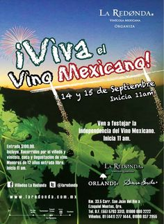 Viva el vino mexicano  / 14 y 15 Septiembre 2013 / #Queretaro