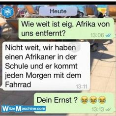 Lustige WhatsApp Bilder und Chat Fails 198 – Wie weit ist Afrika entfernt Funny WhatsApp Pictures and Chat Fails 198 – How far is Africa away Funny Texts, Funny Jokes, Hilarious, Cute Text, Funny Chat, Whatsapp Pictures, Funny Text Messages, Sarcasm Humor, College Humor