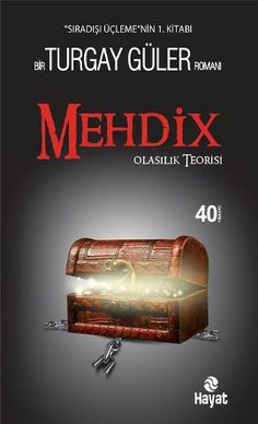 mehdix - turgay guler - hayat yayincilik  http://www.idefix.com/kitap/mehdix-turgay-guler/tanim.asp
