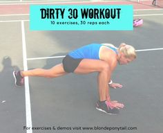 Need a challenging workout that take zero equipment and can be done in the comfort of the home? Here is the Dirty 30 Workout. 10 exercises made up of