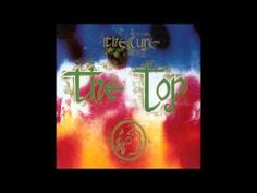 The Cure - The Top [Full Album]  Birthday Weekend Playlist...