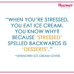 #KeepCalmAndHavmor& turn your problems around with ice cream!