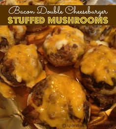 Bacon Double Cheesbuger Stuffed Mushrooms