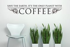 Wall Decal - Coffee for
