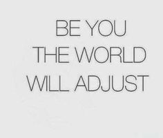 Have you adjusted yet?