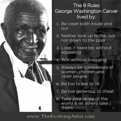 """In honor of black history month, the rules George Washington Carver lived Quotable Quotes, Wisdom Quotes, Quotes To Live By, Motivational Quotes, Life Quotes, Inspirational Quotes, Funny Quotes, Poem Quotes, Attitude Quotes"