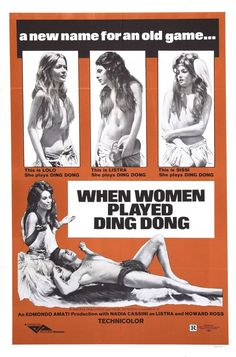 When Women Played Ding Dong (1971) Here are some of the worst and funniest movie posters ever produced, and some classics too. #bmovie #bmovieposter #movieposter #vintageposter #movieposter #movieposters Old Movie Posters, Original Movie Posters, Movie Poster Art, Film Posters, Theatre Posters, X Movies, Funny Movies, Good Movies, Movie Tv