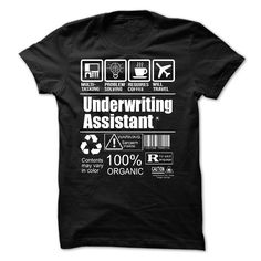 Underwriting Assistant T-Shirts, Hoodies. CHECK PRICE ==►…