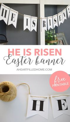 He Is Risen Free Printable Easter Banner from aheartfilledhome.com
