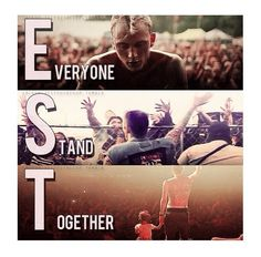 Everyone Stand Together. <3