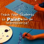Teach Your Students to Paint Like an Impressionist