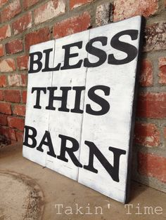 Bless this barn hand painted sign...