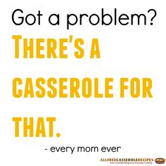 Casseroles How to Make a Casserole and 10 Easy Casserole Recipes - RecipeChatter Food Jokes, Food Humor, Recipe Foe, Pregnancy Jokes, Dinner Casserole Recipes, Food Hacks, Food Tips, Restaurant Recipes, What To Cook