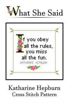 Katharine Hepburn Quote Easy Cross Stitch by WhatSheSaidStitches