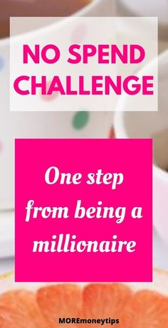 You're only a step from being a millionaire. Apply this challenge and make it a reality. #Nospendchallenge #savemoney #waystosave #moneysavingtips #savingtips #rich