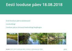 Eesti looduse päev 18.08.2018 Natural World, 18th, Water, Gripe Water