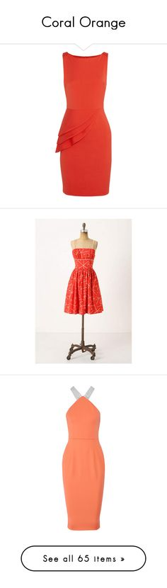 """Coral Orange"" by noble-alice ❤ liked on Polyvore featuring dresses, vestidos, red, red peplum dress, tiered dress, woven dress, alice+olivia dresses, zip dress, anthropologie and orange"