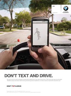 BMW anti-texting and driving campaign. Texting While Driving, Driving Safety, Distracted Driving, Driving School, Driving Tips, Safety Awareness, Social Awareness, Road Safety Poster, Safety Posters