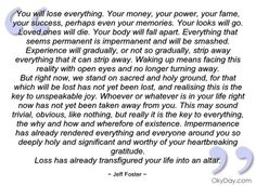 You will lose everything - Jeff Foster - Quotes and sayings