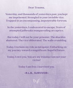 Dear trauma. Empowering Quotes, Trauma, Prison