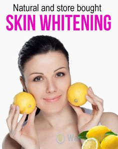 Natural and store bought Skin whitening Tips.  Lemon : lemon has been used since ancient times as a skin lightener. Lemon can irritate the skin so it should be used with caution. Preferably it should not be used more than three times a week. #skin_care