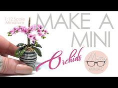 Super Easy Mini Orchids for BEGINNERS 1:12 Scale Modern Dolls House Miniature Flower. ミニチュアフラワーメイキング - YouTube Dollhouse Tutorials, Diy Dollhouse, Dollhouse Miniatures, Miniature Tutorials, Origami Leaves, Origami Flowers, Paper Flowers, Miniature Orchids, Miniature Plants