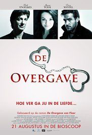 De Overgave Full Movie. Two new lovers want to discover how far each other will go.