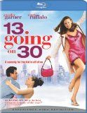 13 Going on 30 --- movie for girl turning 13 to watch at birthday party!