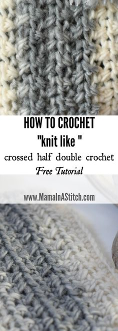 Pretty, simple crochet stitch tutorial and how to. Crossed Half Double Crochet Stitch Tutorial that creates an almost knit look via @MamaInAStitch #CrochetTutorial