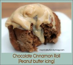 Amazing Chocolate Cinnamon Rolls with Peanut Butter Icing (in 2 hours recipe) | Inspired By Family Magazine