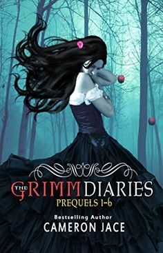 The Grimm Diaries Prequels Snow White Blood Red, Ashes to Ashes & Cinder to Cinder, Beauty Never Dies, Ladle Rat Rotten Hut, Mary Mary Quite Contrary by Cameron Jace. Any Book, Book 1, Snow White Queen, Upcoming Series, The Secret History, Grimm, Bestselling Author, Book Worms, Fairy Tales