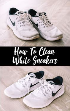 ba0c026c7e How To Clean Your White Sneakers So They Look New Again