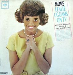 """Leslie Uggams, Actress, made her acting debut on television's """"Beulah"""" and a regular on The Mitch Miller Show before achieving acclaim in Broadway's """"Hallelujah Baby"""" and TV's """"Roots."""""""