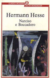 I miei libri... e altro di CiBiEffe: Hermann Hesse - Narciso e Boccadoro (Narziss und G...