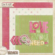 Use it All Challenge featuring Kimeric Kreations - February 2014