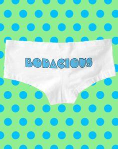 0921fd6df87 BODACIOUS Booty Funny Retro 80s 90s Big Sexy Butt Boyshorts