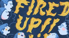 Fired Up on Vimeo