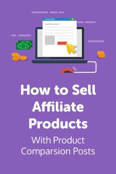 Want to start selling affiliate products? Advertising affiliate products is one of the best ways to generate passive income with your website. In this guide, we'll share how to sell affiliate products with comparison posts.