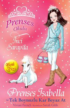 Prenses Isabella ve Tek Boynuzlu Kar Beyaz At