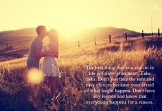 Legit my life motto!! No regrets!