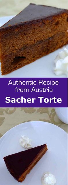 Sachertorte is a Viennese chocolate cake with apricot filling invented by Austrian Franz Sacher in 1832 for Prince Wenzel von Metternich. #Austria #dessert